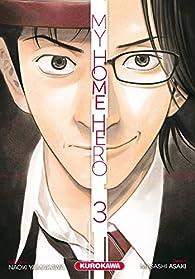 My Home Hero, tome 3 par Masashi Asaki