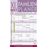 XL Familienplaner 2017: Familientimer mit Ferienterminen und Vorschau bis März 2018