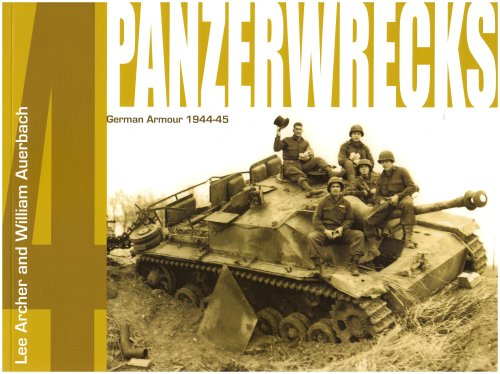 Panzerwrecks 4: German Armour 1944-45 por Lee Archer