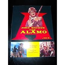 John Wayne's the Alamo: The Making of the Epic Film