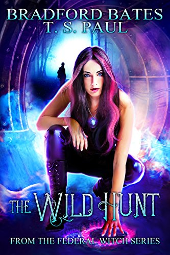 The Wild Hunt: From the Federal Witch series (The Fairy Locket Book 2)
