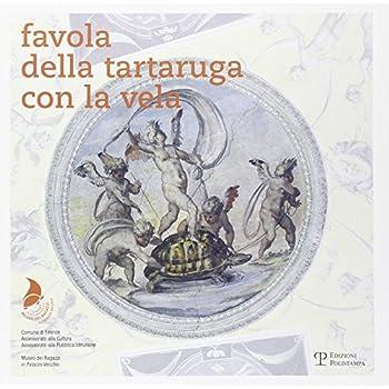 Favola Della Tartaruga Con La Vela. Ediz. Illustrata