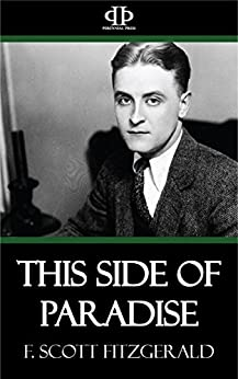 This Side of Paradise (English Edition) di [F. Scott Fitzgerald]