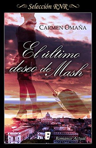 El último deseo de Mash eBook: Carmen Omaña: Amazon.es: Tienda Kindle