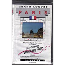 Grand Louvre Paris: The Complete Walking Tour