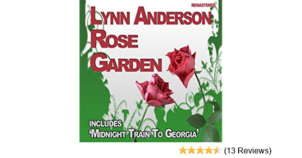 Rose Garden by Lynn Anderson on Amazon Music - Amazon.co.uk