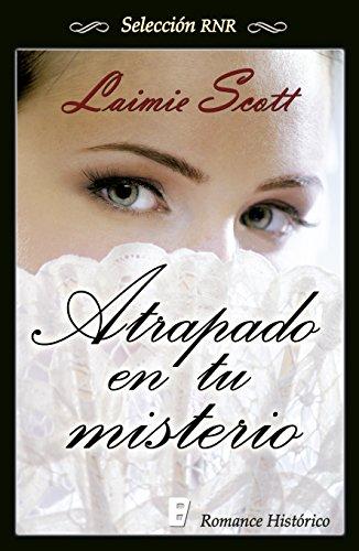 Atrapado en tu misterio por Laimie Scott