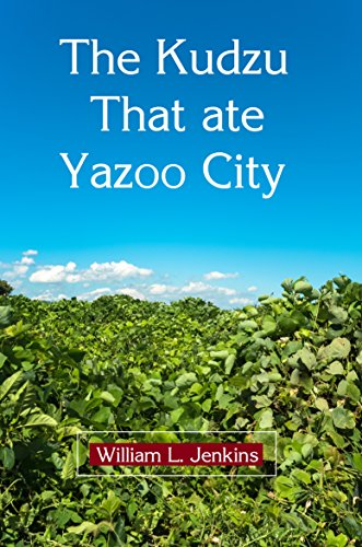 The Kudzu That Ate Yazoo City (English Edition)