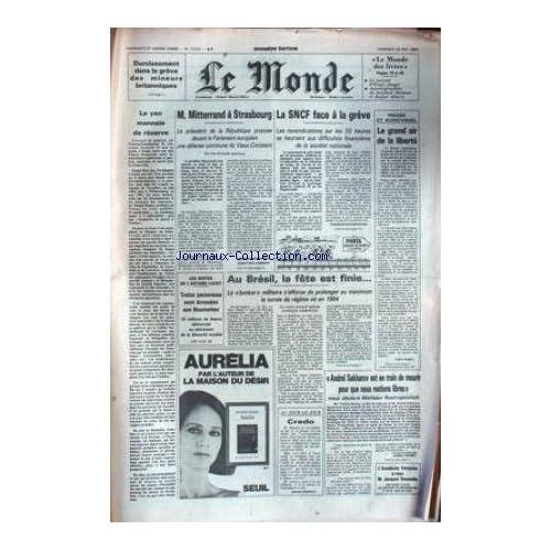 MONDE (LE) [No 12232] du 25/05/1984 - MITTERRAND A STRASBOURG - LA S.N.C.F. FACE A LA GREVE - LE GRAND AIR DE LA LIBERTE - PRESSE ET AUDIOVISUEL - AFFAIRE LUCET - BRESIL - ANDREI SAKHAROV.
