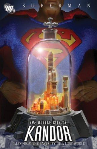SUPERMAN THE BOTTLE CITY OF KANDOR por Curt Swan