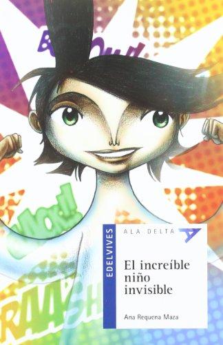 El increible niño invisible + Cuaderno (Ala Delta)