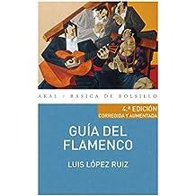 GUÍA DEL FLAMENCO (Básica de Bolsillo nº 324)