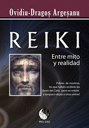 Reiki entre mito y realidad por Ovidiu Dragos Argesanu