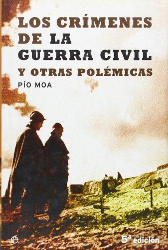 Crimenes de la Guerra civil y oras polemicas
