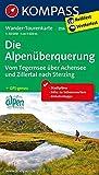 Die Alpenüberquerung, Vom Tegernsee über Achensee und Zillertal nach Sterzing: Wander-Tourenkarte. GPS-genau. 1:50000 (KOMPASS-Wander-Tourenkarten, Band 2556) -