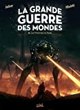 Grande Guerre des mondes T03 - Les Monstres de Mars