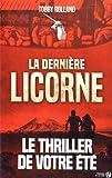 """Afficher """"La Dernière licorne"""""""