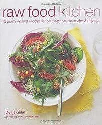 Raw Food Kitchen by Dunja Gulin (2012-03-01)