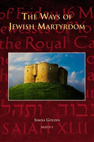 The Ways of Jewish Martyrdom par Simha Goldin