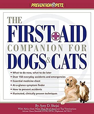 The First Aid Companion For Dogs & Cats (Prevention Pets) from Rodale Press