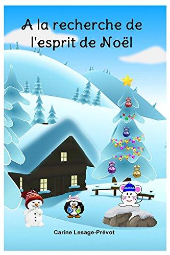 [PDF] Téléchargement gratuit Livres A la recherche de l'esprit de Noël (Clément t. 2)