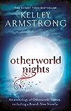 Otherworld Nights (Otherworld Stories series Book 3)