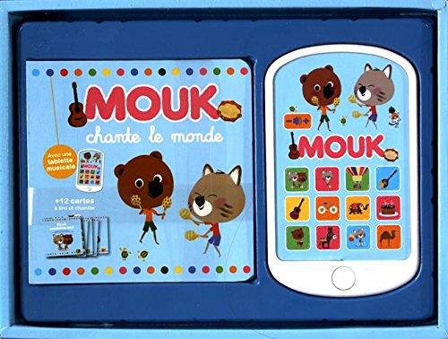 Mouk chante le monde : Avec une tablette musicale
