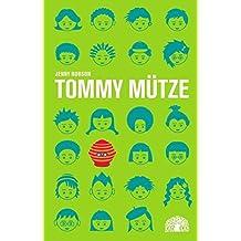 Tommy Mütze: Eine Erzählung aus Südafrika (Reihe Baobab)