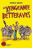 La Vengeance des betteraves : La Malédiction des cornichons - tome 2