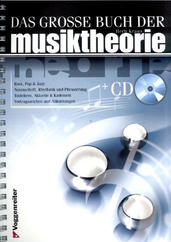 Das grosse Buch der Musiktheorie - Herb Kraus. Der ideale Einstieg!^