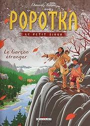 Popotka le petit sioux, Tome 7 : Le Garçon étranger