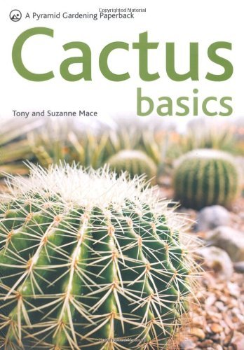 Cactus Basics (Pyramids) by Tony Mace (6-Apr-2009) Paperback