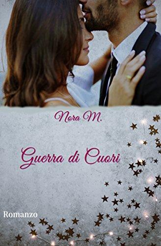 scaricare ebook gratis Guerra di Cuori (Cinnamon Series Vol. 2) PDF Epub