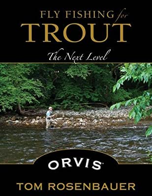 Fly Fishing for Trout: The Next Level from Stackpole Books