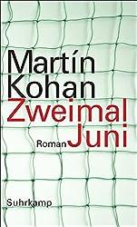 Zweimal Juni: Roman
