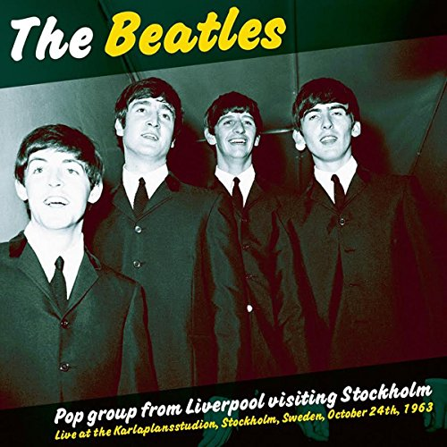 BEATLES - POP GROUP FROM LIVERPOOL VISITING STOCKHOLM [Vinyl LP] [Vinilo]