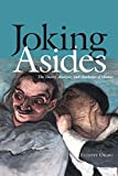 Joking Asides: The Theory, Analysis, and Aesthetics of Humor (English Edition)