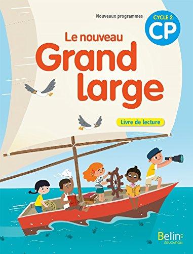 Franais CP Cycle 2 Le nouveau Grand large : Livre de lecture