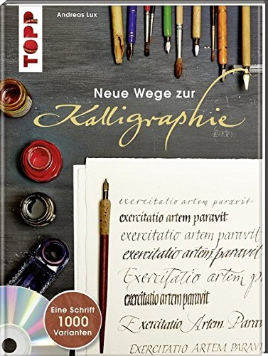 neue-wege-zur-kalligraphie-eine-schrift-1000-variationen-mit-dvd