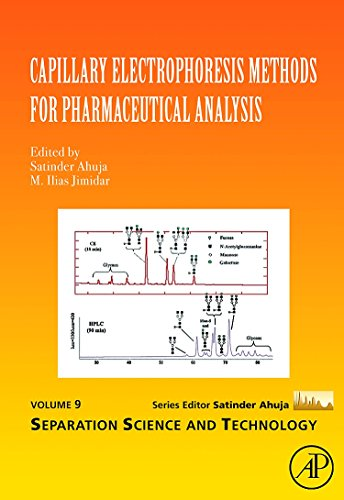 Capillary Electrophoresis Methods for Pharmaceutical Analysis (Volume 9) (Separation Science and Technology (Volume 9))