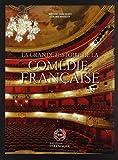 La grande histoire de la Comédie Française