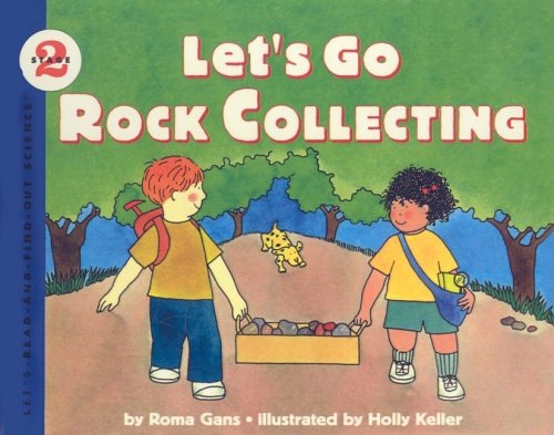Let's Go Rock Collecting (Let's-Read-And-Find-Out Science: Stage 2 (Pb))