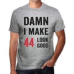 Damn I Make 44 Look Good Herren T-shirt Grau 44th Geburtstag Geschenk