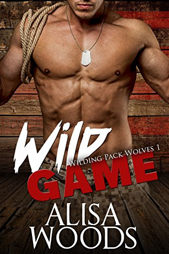 Wild Game (Wilding Pack Wolves 1) - New Adult Paranormal Romance (English Edition)