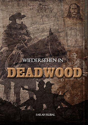 Wiedersehen in Deadwood