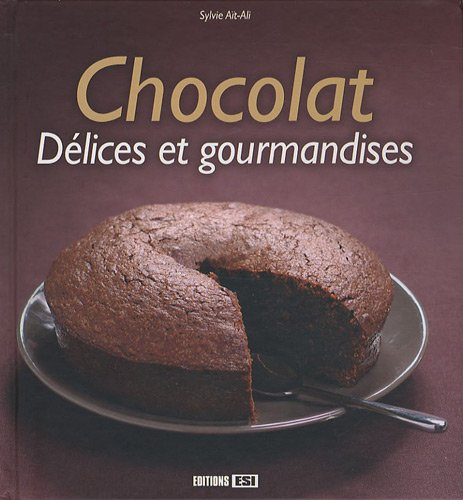 Chocolat, délices et gourmandises