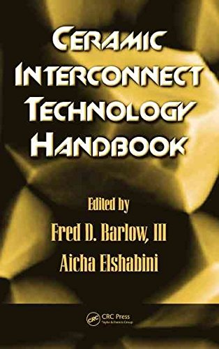 [(Ceramic Interconnect Technology Handbook)] [Edited by Fred D. III Barlow ] published on (January, 2007)