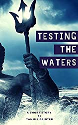 Testing the Waters: (A Mythic Short Story) (English Edition)