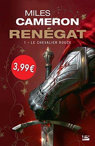 Rengat, T1 : Le Chevalier rouge - OP PETITS PRIX IMAGINAIRE 2018