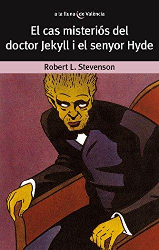 El cas misteriós del Dr. Jekyll i el senyor Hyde (A LA LLUNA DE VALÈNCIA)